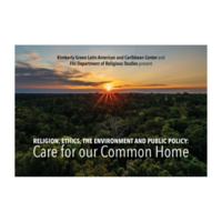 Religion, Ethics, the Environment and Public Policy: Care for our Common Home
