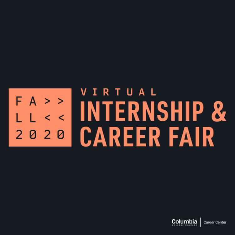 Columbia College Chicago's Fall 2020 Virtual Internship & Career Fair