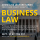 USC Gould Zoom Live Lecture: Business Law