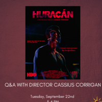 """Huracán"" Q&A with SCA Alum and Director/ Writer/ Actor Cassius Corrigan"