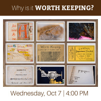 Why Is It Worth Keeping? A Virtual Tour Of The Lehigh Libraries Special Collections Current Exhibit    2020 Virtual Family Week