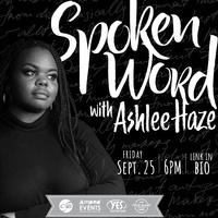 Spoken Word with Ashlee Haze