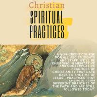 Christian Spiritual Practices
