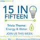 15 in Fifteen Energy and Water Trivia Game!