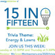 15 in Fifteen Energy and Lawns Trivia Game