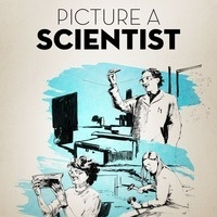 "Virtual viewing of ""Picture a Scientist"" documentary"