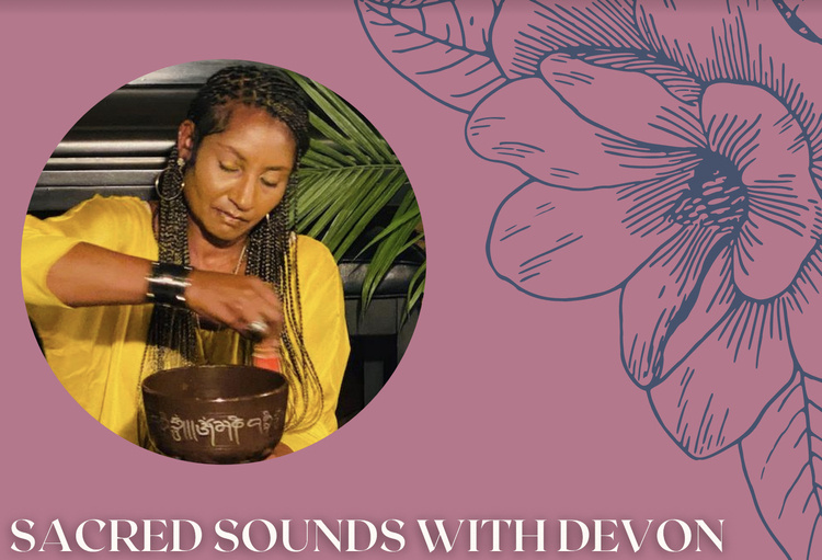 Sacred Sounds with Devon