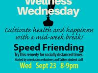 Wellness Wednesday @ the Tatkon Center: Speed Friending