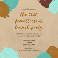 Flier for the 2020 Femellectual Launch Party 09/25/2020 12:00pm-1:00pm