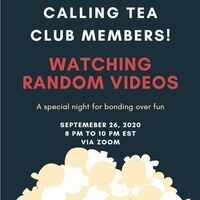 Hanging Out & Watching Videos with Tea Club