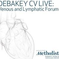 DeBakey CV Live: Veins and Lymphatic Forum