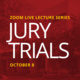 USC Gould Zoom Live Lecture: Jury Trials