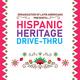 Organization of Latin Americans Presents: Hispanic Heritage Drive-Thru