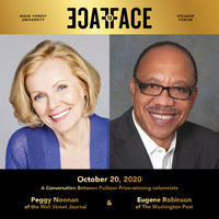 Face to Face Speaker Forum presents Virtual Conversation with Peggy Noonan and Eugene Robinson