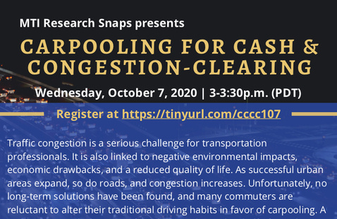 MTI Research Snaps Presents: Carpooling For Cash & Congestion-Clearing