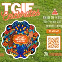 TGIF Celebrates Latinx Heritage Month.