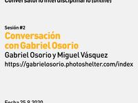 Conversación con Gabriel Osorio, Venezuela Series Number 2