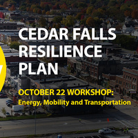 Cedar Falls Resilience Plan: Energy, Mobility and Transportation Workshop