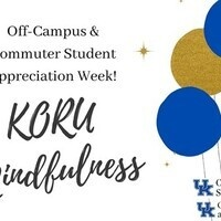 KORU Mindfulness - Off-Campus & Commuter Appreciation Week