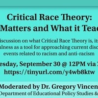 Critical Race Theory: Why It Matters and What it Teaches