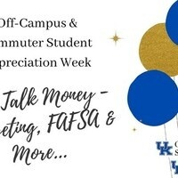 Let's Talk Money! - Budgeting, FAFSA & More... - Off-Campus & Commuter Appreciation Week