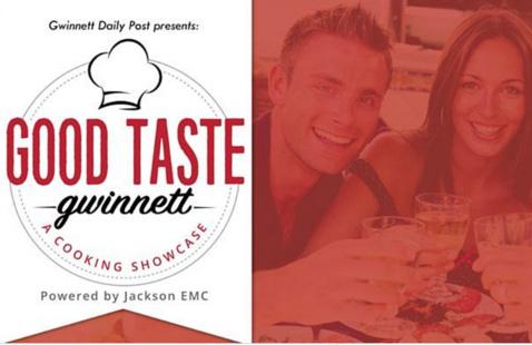Gwinnett Daily Post presents Good Taste Gwinnett powered by Jackson EMC