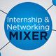 FA20 Internship & Networking Mixer - Virtual