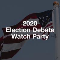 2020 Election Debate Watch Parties