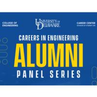 Careers in Engineering Alumni Panel Series