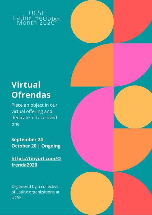 Sep 28, 2020: Virtual Ofrenda: Latinx Heritage Month 2020 @UCSF