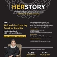 HERSTORY: A Three-Part Conversation Honoring Justice Ruth Bader Ginsburg