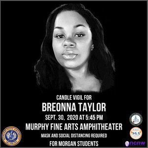 Morgan State Community, it's time we gather in fellowship for Breonna Taylor. She deserved better. Let's honor her life. Wednesday, September 30th at 6:45 pm at the Murphy Fine Arts Amphitheater. Please bring a candle and wear a mask.    #NAACP #NCNW #BLM #SayHerName #BreonnaTaylor #MorganOnSocial #morganstateuniversity #nojusticenopeace