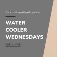 Water Cooler Wednesday Hosted by Staff Assembly