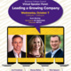 BCC Virtual Speaker Panel: Leading a Growing Company
