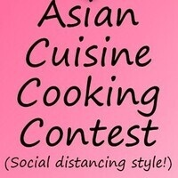 Asian Cuisine Cooking Contest(Social distancing style!)