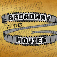 Broadway at the Movies