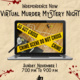 Independence Now Virtual Murder Mystery Night. Sunday, November 1 from 7:00 pm to 9:00 pm.