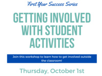 Getting Involved with Student Activities Virtual Workshop, October 1st from 2-3PM