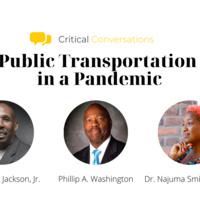 Public Transportation in a Pandemic - Critical Conversations w/ Phil Washington
