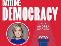 Dateline: Democracy | Andrea Mitchell