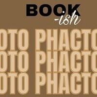 BOOK-ish Photo Phactory  (Cancelled)