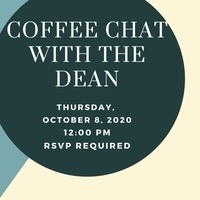 Coffee Chats with the Dean