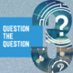 Data Analytics Awareness Microcredential: Question the Question