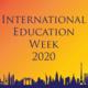 International Education Week (IEW) November 16-20, 2020