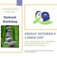 ABA Law Student Mental Health Day: National Workshop