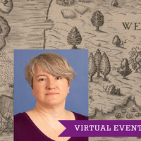 17TH ANNUAL VOORHEES VIRTUAL LECTURE SERIES  17th-Century Maps of Virginia, Maryland & the Southeast, 1590–1720