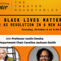 Black Lives Matter: Theater as Revolution in a New Age