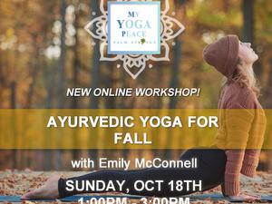 Ayurvedic Yoga for Fall