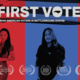 """""""First Vote"""" film screening and panel discussion"""