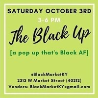 The Black Up: Pop Up Event with the Black Market